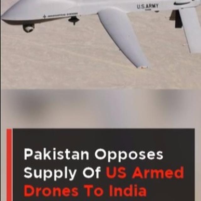 WATCH | Pakistan Opposed Supply of US Armed Drones to India
