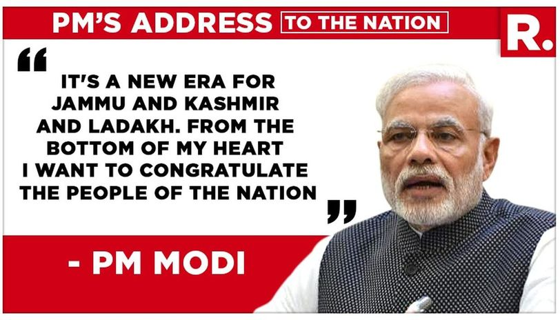 Prime Minister Narendra Modi made his first address to the nation following the momentous move by his government earlier in the week to scrap Section 370