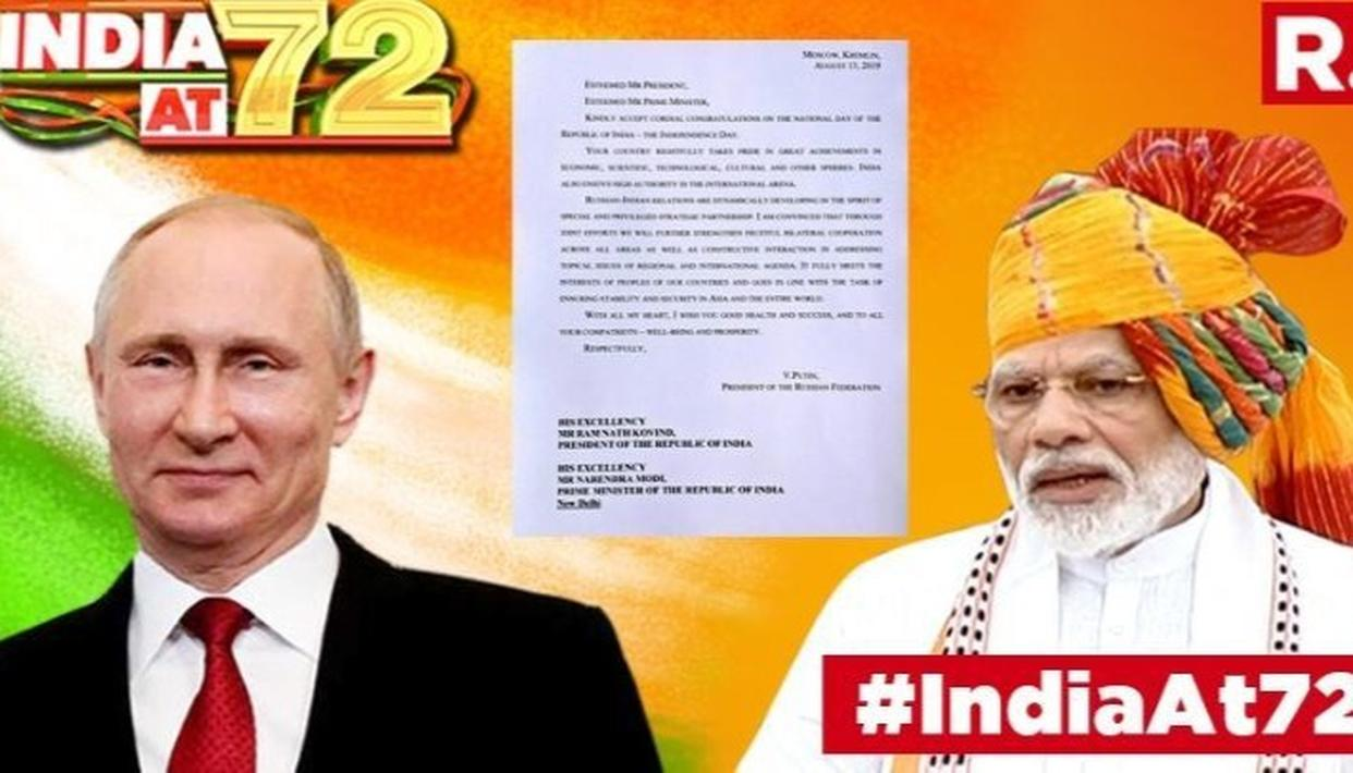 Russian President Vladimir Putin in a letter to Prime Minister Narendra Modi congratulated him on the occasion of Independence Day.