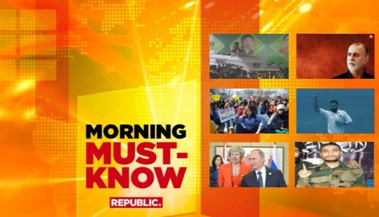 MORNING MUST KNOW: THURSDAY MARCH 15