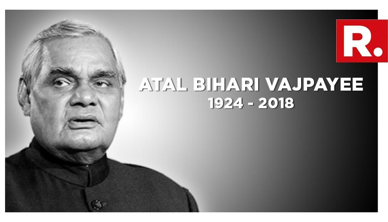 FORMER PM ATAL BIHARI VAJPAYEE NO MORE: UPDATES