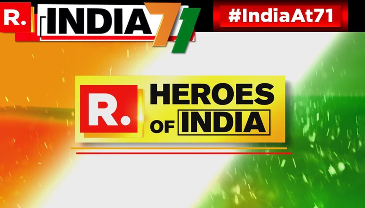STORIES OF INDIA'S REAL HEROES