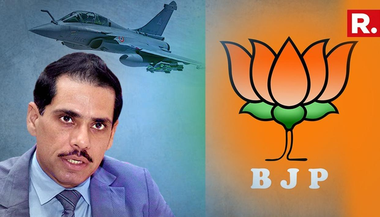 VADRA ATTACKS BJP IN RAFALE DEAL