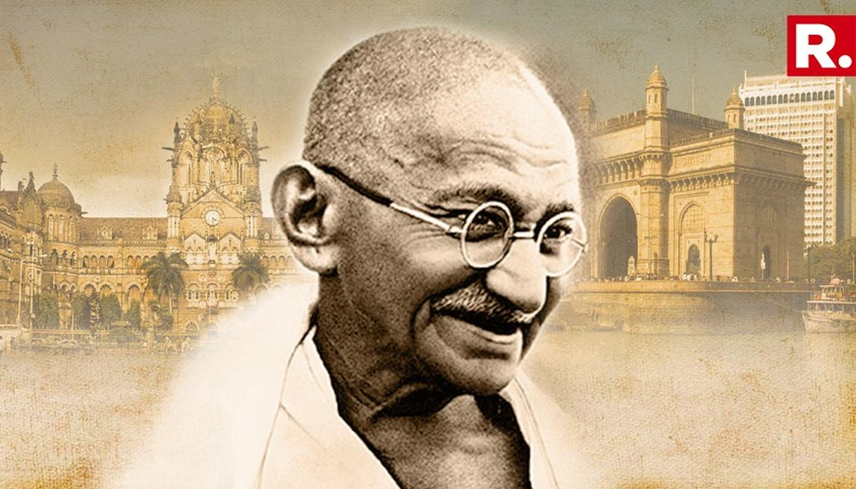 HOW BOMBAY SHAPED MAHATMA GANDHI AND HIS MOVEMENTS FOR INDEPENDENCE