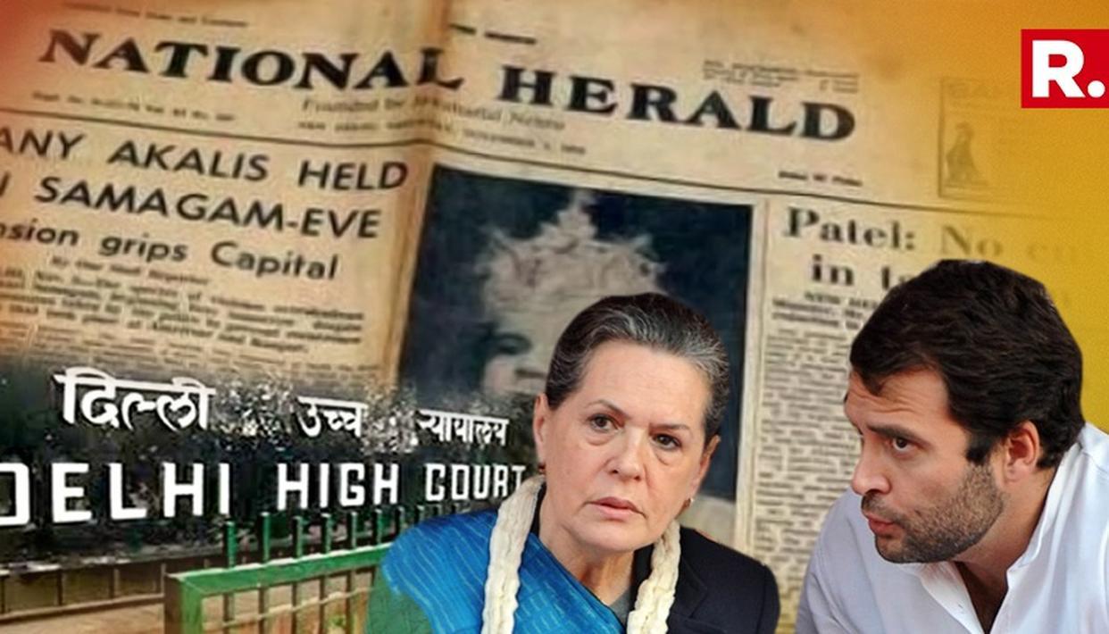 NATIONAL HERALD CASE: DELHI HIGH COURT DEFERS AJL PLEA TO NOVEMBER 15