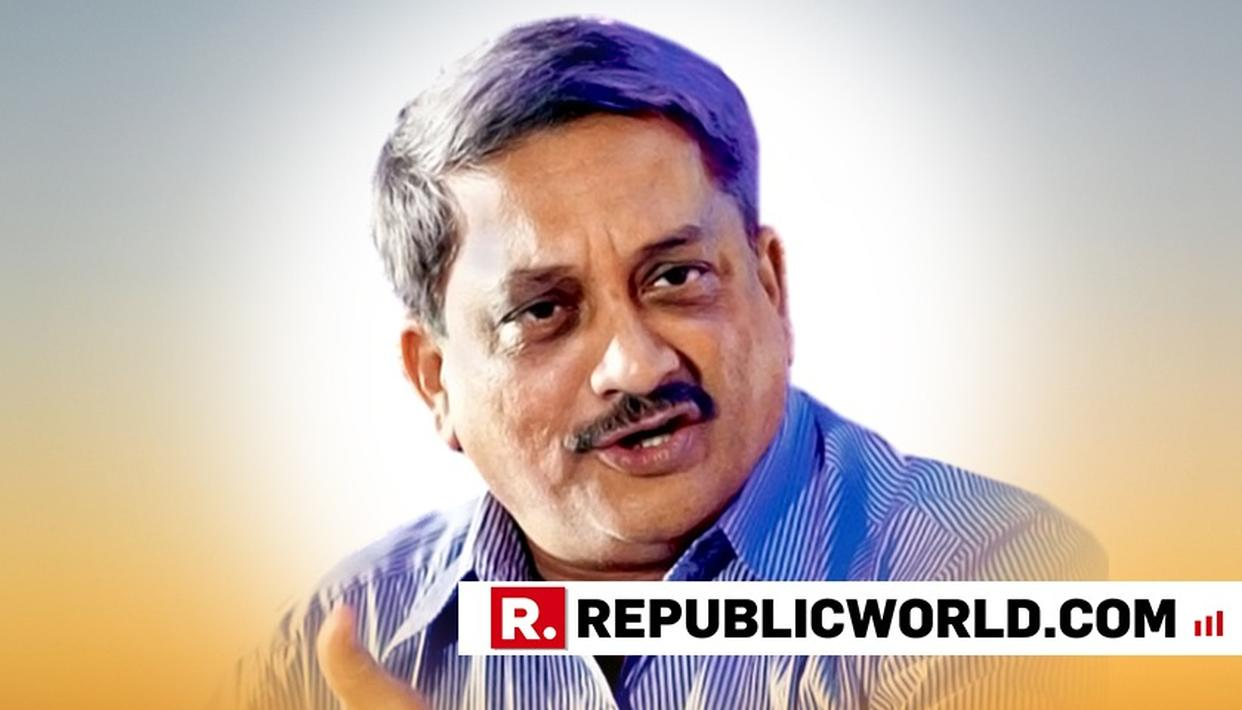 MANOHAR PARRIKAR IS STABLE, RECOVERING: OFFICIAL