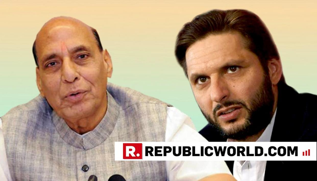 THEEK KAHA UNHONE: RAJNATH SINGH AGREES WITH AFRIDI