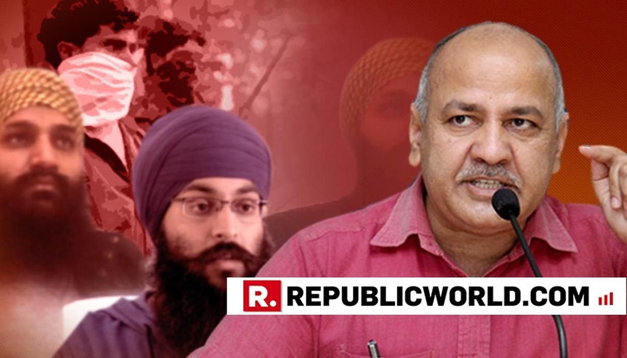 'HOW CAN WE SUPPORT THEM?' MANISH SISODIA ON BEING ASKED IF AAP SUPPORTS KHALISTANI GROUPS