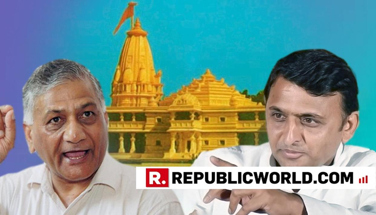 VK SINGH SNUBS AKHILESH'S ARMY IN AYODHYA' REMARK, SAYS CENTRE ENOUGH TO TACKLE SITUATION