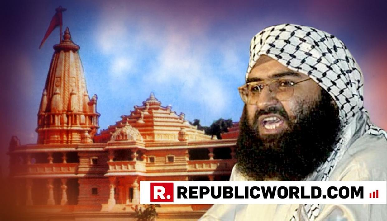 MASOOD AZHAR THREATENS INDIA OVER RAM MANDIR CONSTRUCTION