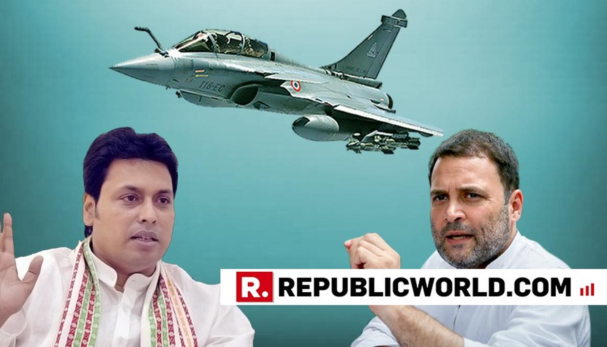 RAHUL GANDHI HATCHED CONSPIRACY TO DEMEAN INDIA OVER RAFALE DEAL: BIPLAB KUMAR DEB