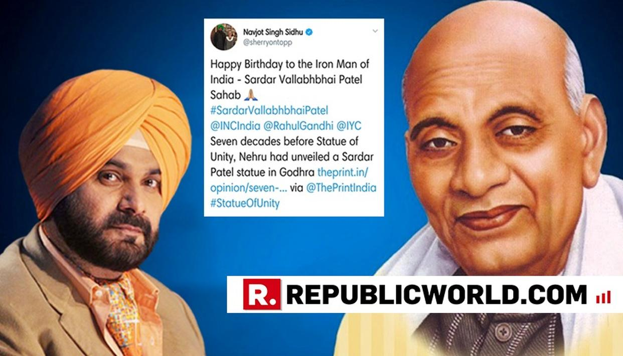 NAVJOT SINGH SIDHU SPARKS ANOTHER CONTROVERSY, TWEETS WISHING SARDAR VALLABHBHAI PATEL 'HAPPY BIRTHDAY' ON HIS DEATH ANNIVERSARY