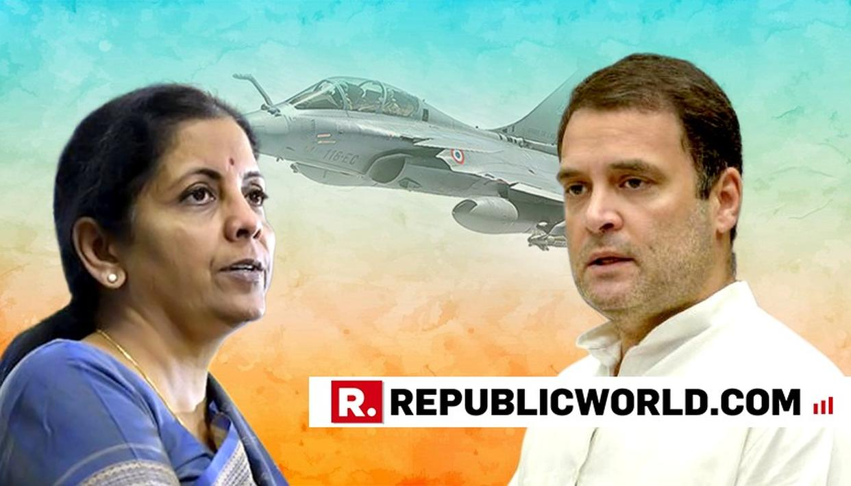 CONGRESS 'KNOWINGLY' MISLEADING PEOPLE ON RAFALE JET PRICING: NIRMALA SITHARAMAN