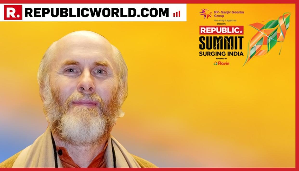 """""""SURGE IN INDIA IS STARTING AND WILL BE UNSTOPPABLE NOW,"""" SAYS PADMA BHUSHAN AWARDEE AND VEDA SCHOLAR DR DAVID FRAWLEY AT REPUBLIC SUMMIT 2018"""
