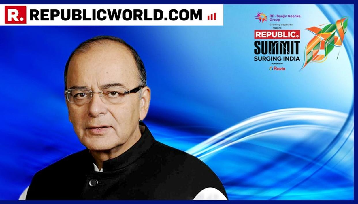REPUBLIC SUMMIT 2018 | FROM 'FRAGILE 5' TO FASTEST GROWING ECONOMY, FM ARUN JAITLEY'S TAKE ON INDIA'S PROGRESS IN THE LAST FOUR YEARS