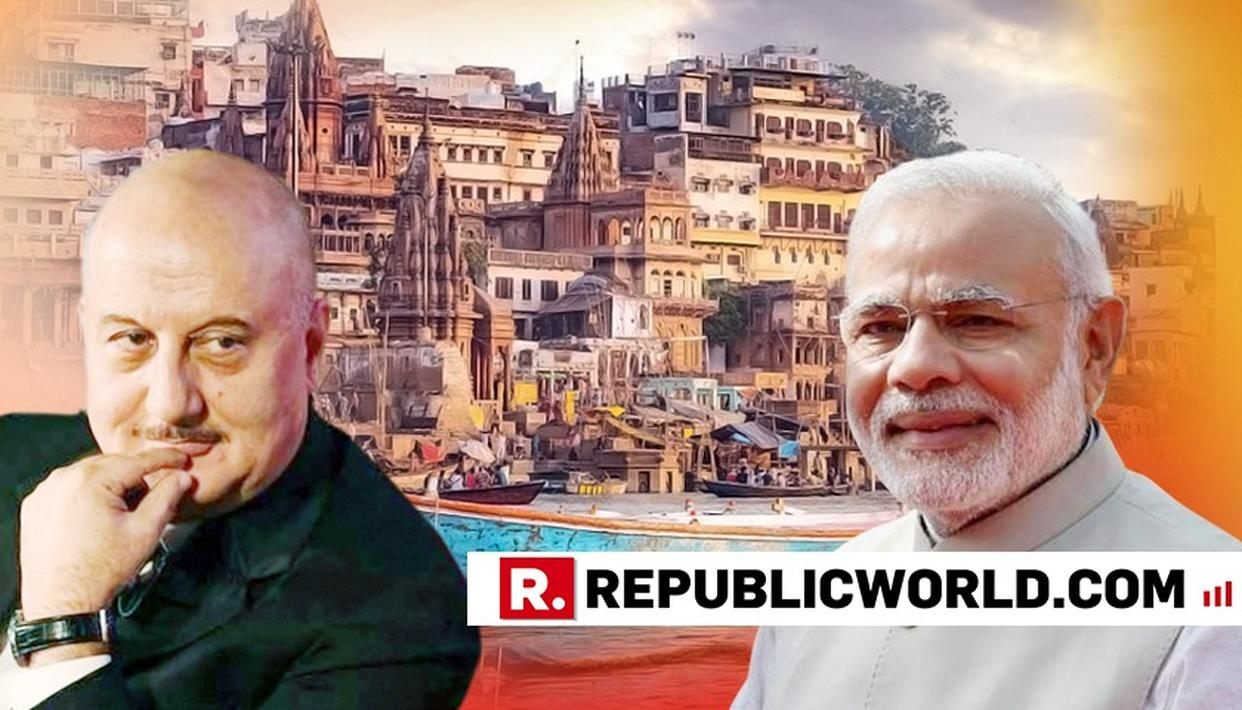 DELIGHTED ANUPAM KHER SHARES HIS VARANASI EXPERIENCE, ' MANY MANY THANKS' REPLIES PM MODI
