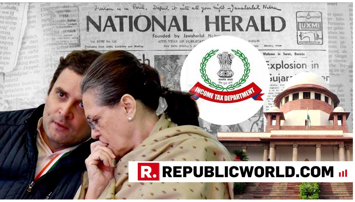 ASSESSMENT ORDER PASSED ON TAXES OF RAHUL, SONIA GANDHI BUT NOT GIVEN EFFECT, I-T INFORMS SUPREME COURT