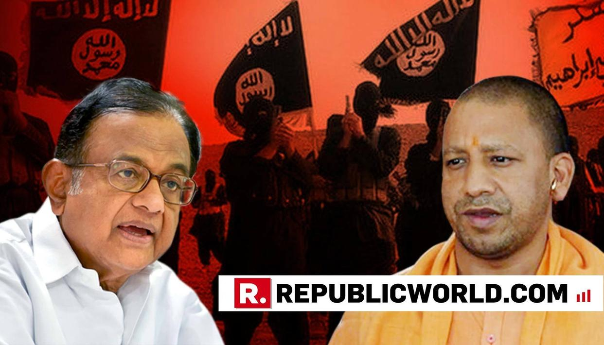 P CHIDAMBARAM TAKES ON YOGI AFTER HIS 'KILL TERRORISTS ON SPOT' STATEMENT