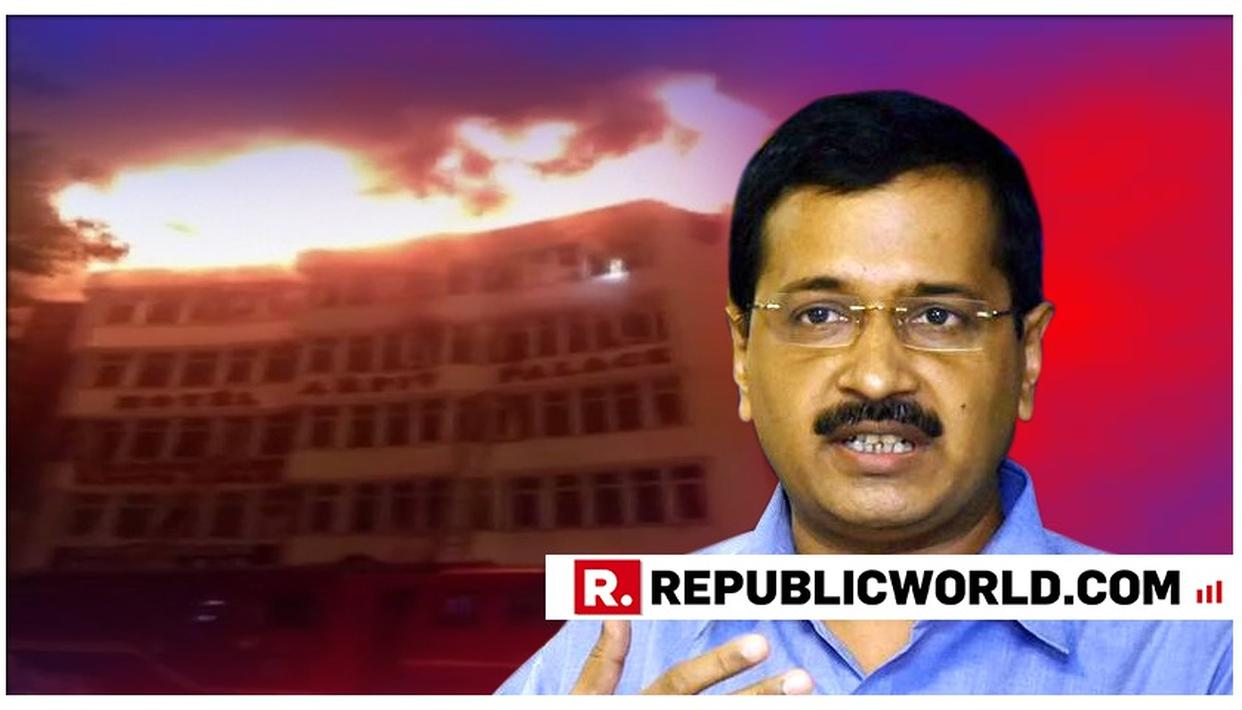 17 PEOPLE KILLED, SEVERAL INJURED IN FIRE AT HOTEL IN DELHI'S KAROL BAGH AREA, CM ARVIND KEJRIWAL ANNOUNCES RS 5 LAKH AID TO VICTIMS' FAMILIES