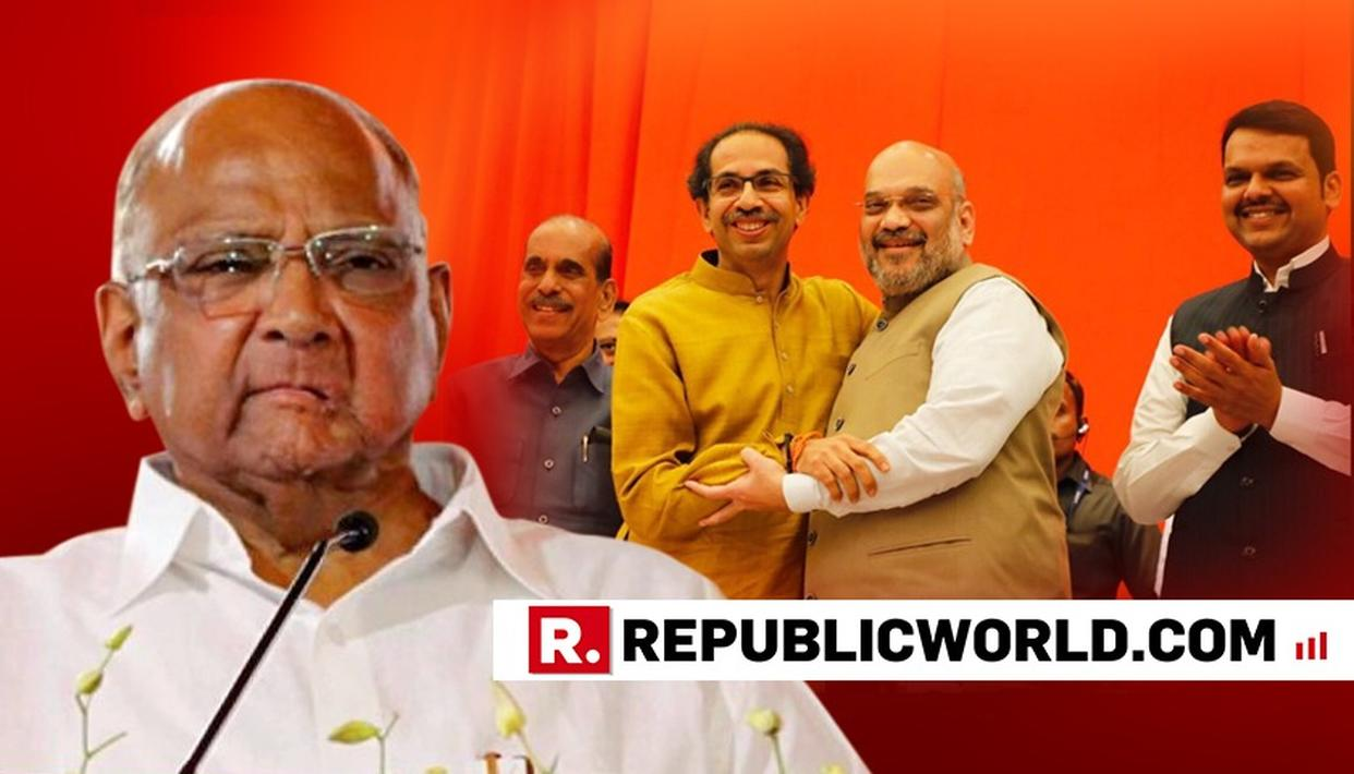 BJP-SENA'S COMING TOGETHER WAS A FOREGONE CONCLUSION: PAWAR