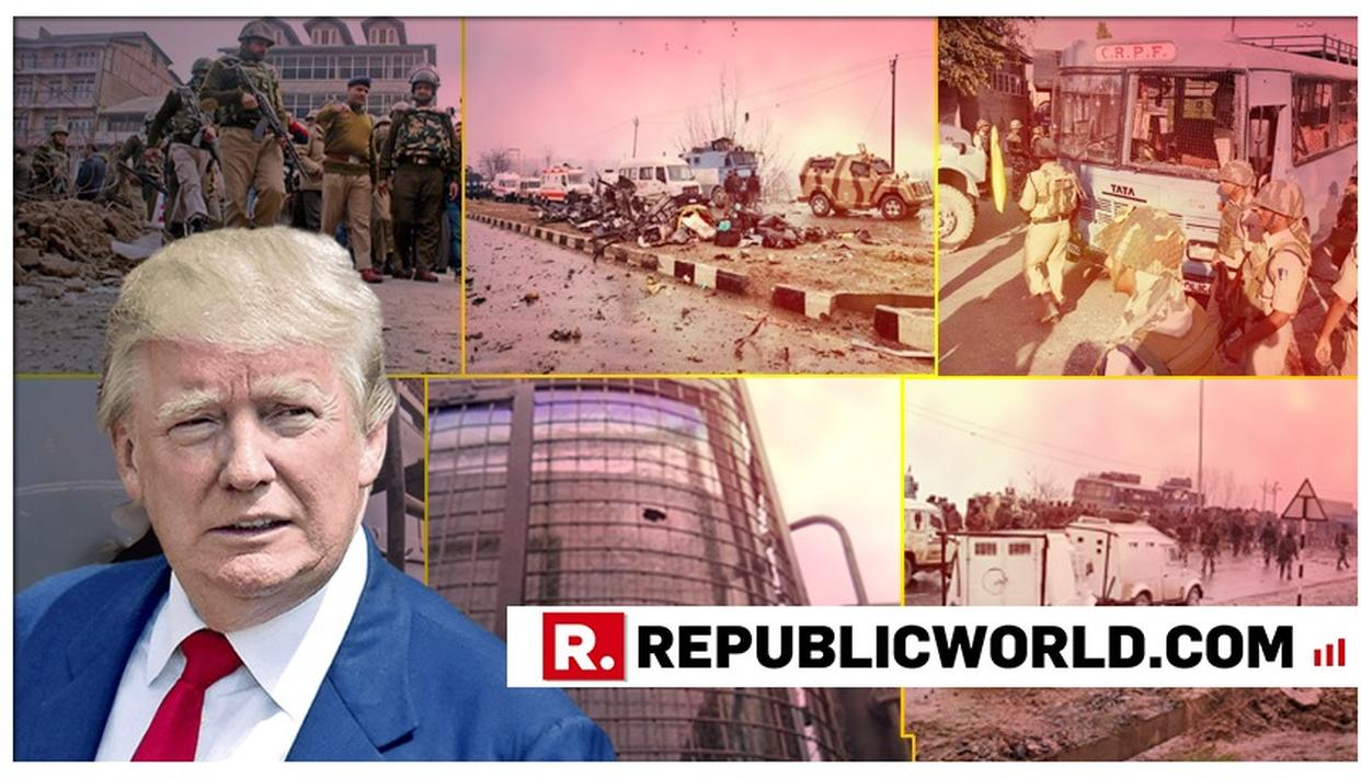 "US PRESIDENT DONALD TRUMP DESCRIBES PULWAMA TERROR ATTACK AS ""HORRIBLE SITUATION"""