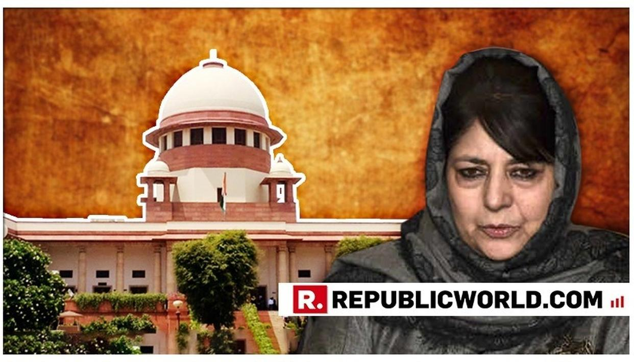 SHOCKING: MEHBOOBA MUFTI WARNS SC OVER ARTICLE 35A