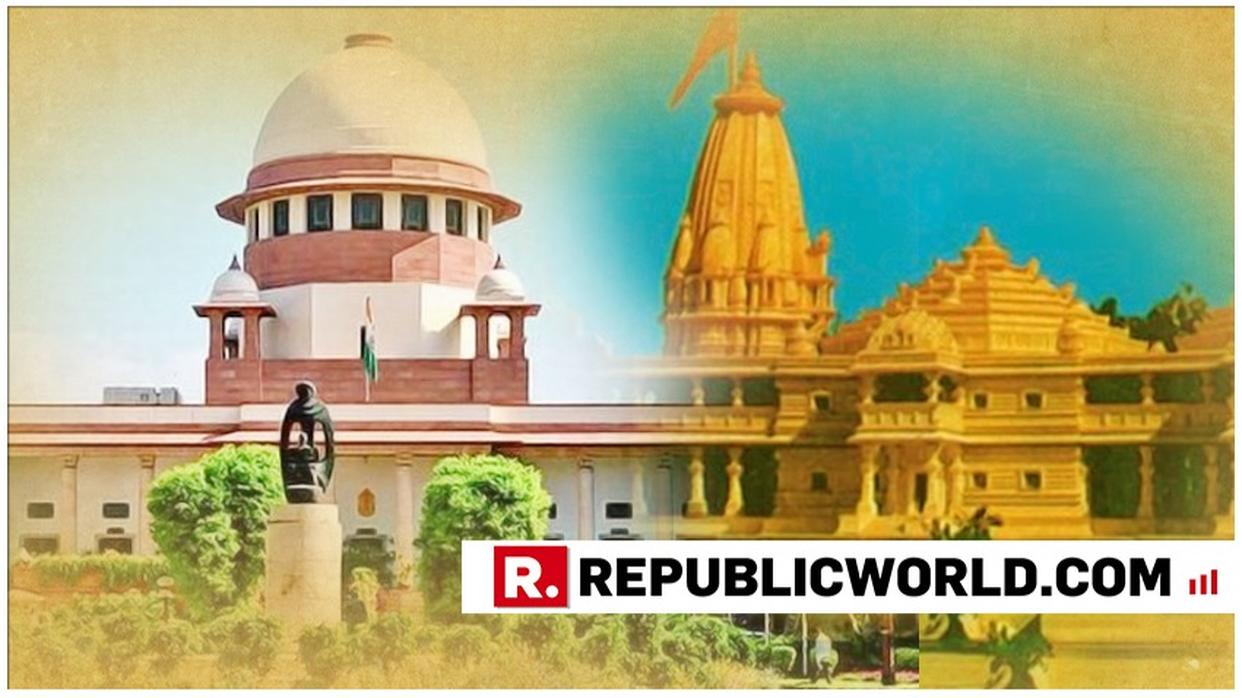 SUPREME COURT TO HEAR RAM MANDIR-BABRI MASJID LAND DISPUTE CASE. LIVE UPDATES
