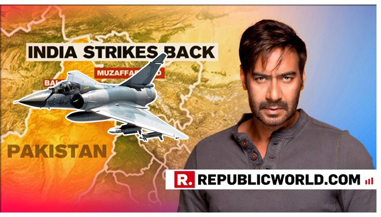 AS INDIA STRIKES BACK: AJAY DEVGN SALUTES IAF, SAYS, 'MESS WITH THE BEST, DIE LIKE THE REST'