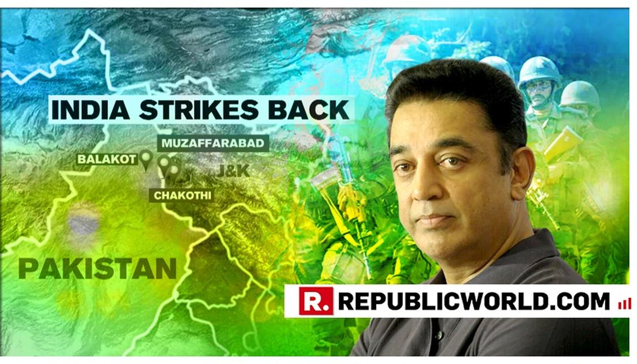 INDIA STRIKES BACK: SUPERSTAR KAMAL HAASAN SAYS, 'INDIA IS PROUD OF ITS HEROES, SALUTE THEIR VALOUR'