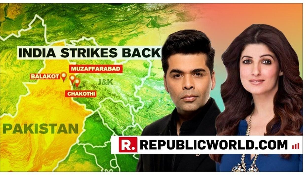 INDIA STRIKES PAKISTAN | KARAN JOHAR AND TWINKLE KHANNA LAUD IAF PILOTS, SAY THEY HAVE DONE A 'COMMENDABLE JOB'