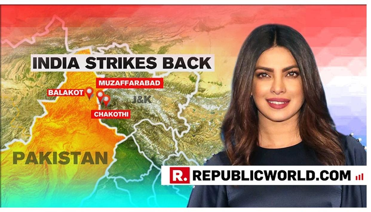 PRIYANKA CHOPRA SALUTES THE INDIAN ARMED FORCES AFTER IAF'S BLITZ OF PAKISTAN'S TERROR BASES