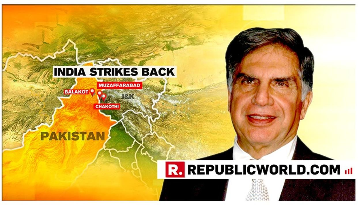 """RATAN TATA HAILS IAF AND PM MODI FOR DESTROYING TERRORIST TRAINING CAMPS THAT """"PAK CLAIMED NEVER EXISTED"""", STATES HIS PRIDE"""