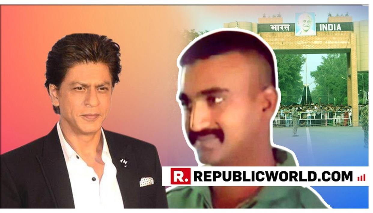 'YOUR BRAVERY MAKES US STRONGER', SAYS SHAH RUKH KHAN AS IAF WING COMMANDER ABHINANDAN