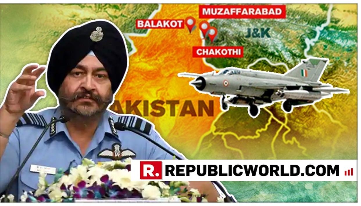 FULL BRIEFING AND Q&AS: ON HITTING THE TERROR CAMP TARGET, CASUALTIES, WING COMMANDER ABHINANDAN, MIG 21 BISON AND RAFALE, HERE'S WHAT IAF CHIEF BS DHANOA SAID