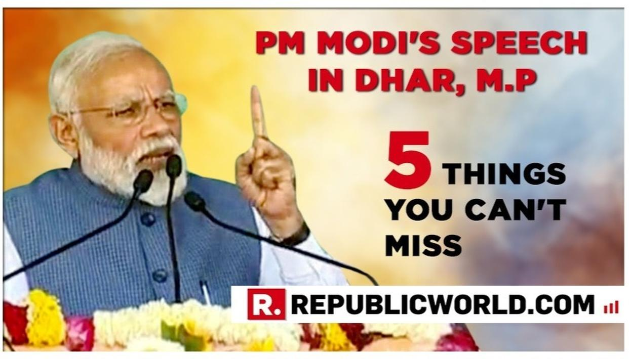 BLISTERING: 5 THINGS YOU CAN'T MISS FROM PM MODI'S SPEECH IN DHAR, M.P