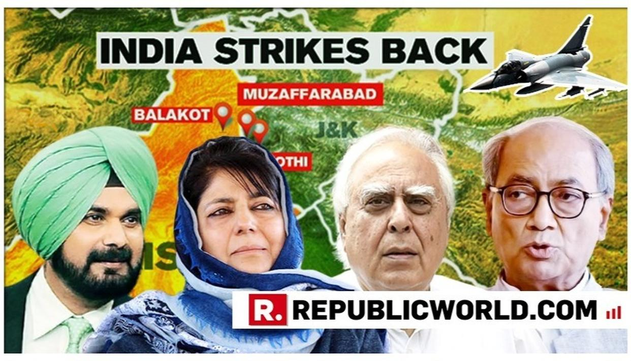 IAF'S BALAKOT AIRSTRIKE PROOF OUT: HERE ARE THE PROOF-SEEKERS AND DOUBT-MONGERS WHO QUESTIONED THE FORCES