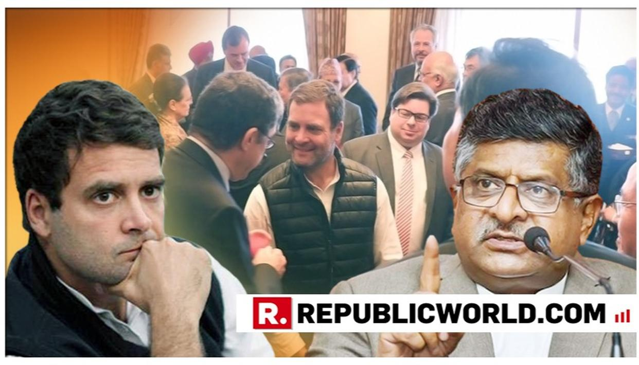 'WHAT DID YOU TELL THE G-20 ENVOYS AT YOUR LUNCHEON, RAHUL GANDHI?': RAVI SHANKAR PRASAD DEMANDS ANSWERS FROM CONGRESS PRESIDENT, CITES QUESTIONING OF AIR STRIKE AGAINST PAKISTAN