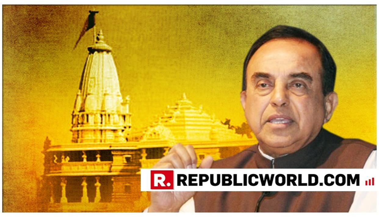 PRE-ELECTION RESOLUTION IN RAM MANDIR ISSUE? HERE'S DR SWAMY'S VIEW