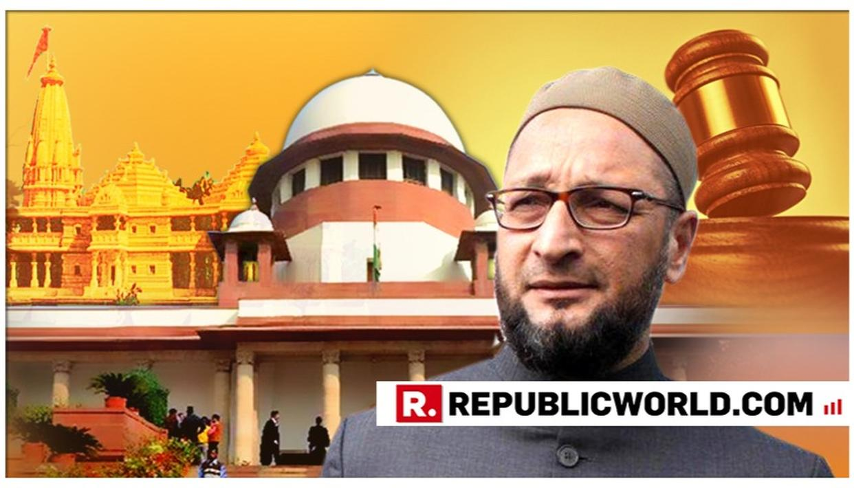 WATCH: ASADUDDIN OWAISI QUESTIONS 'NOT-NEUTRAL' SRI SRI RAVI SHANKAR'S APPOINTMENT TO SUPREME COURT-MONITORED AYODHYA MEDIATION PANEL