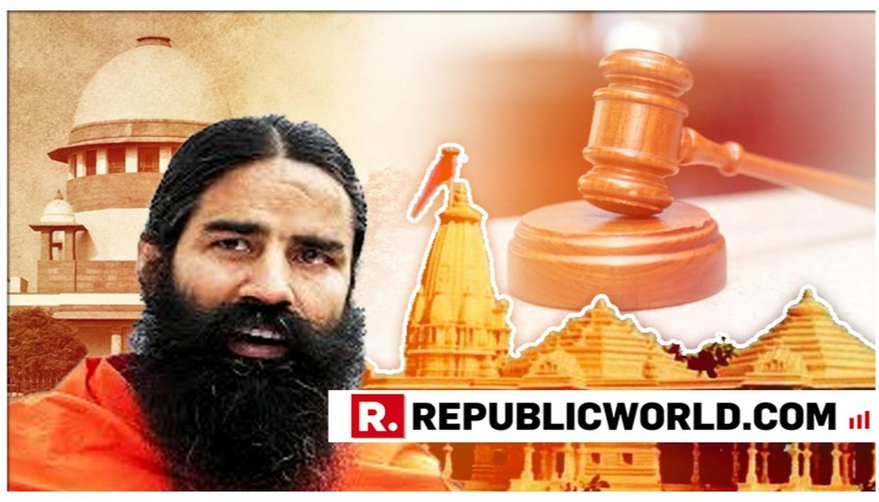 """WATCH: """"IT'S A MATTER OF FAITH, HOPE FOR QUICK RESOLUTION"""", SAYS BABA RAMDEV AFTER SUPREME COURT ORDERS MEDIATION IN AYODHYA DISPUTE"""