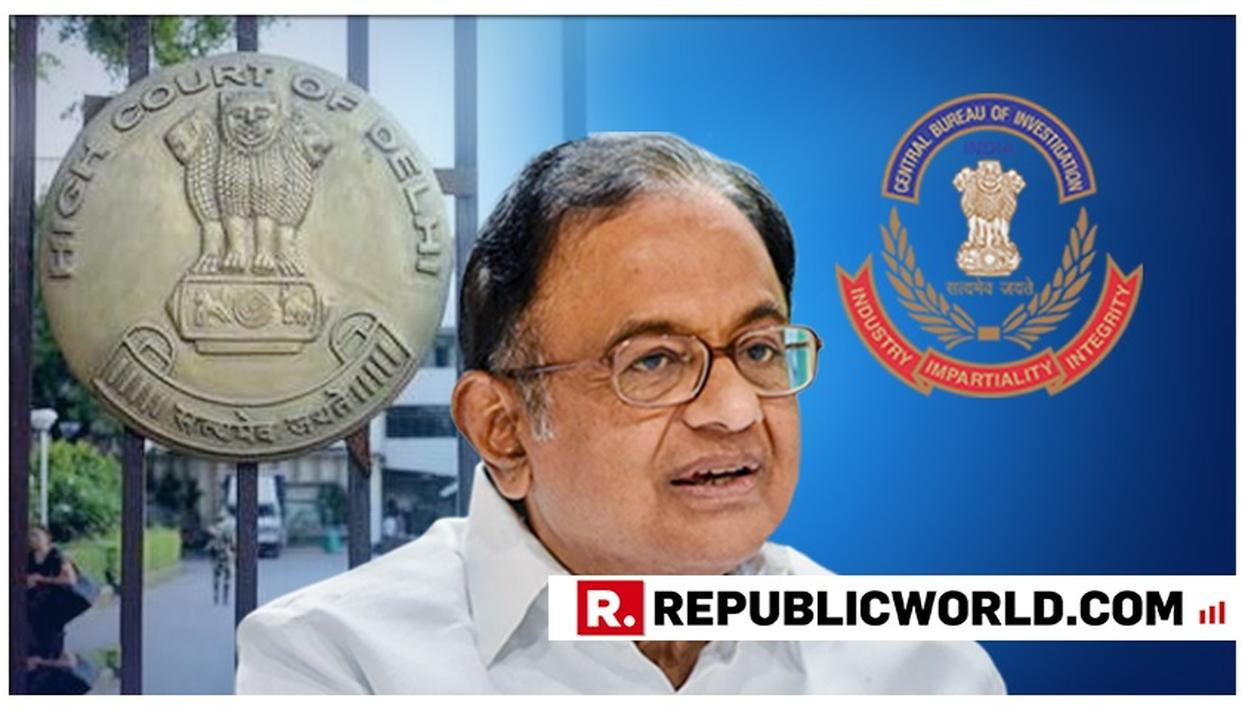 INX MEDIA CASE: CBI MOVES HC TO PLACE ADDITIONAL DOCUMENTS IN CHIDAMBARAM'S ANTICIPATORY BAIL PLEA