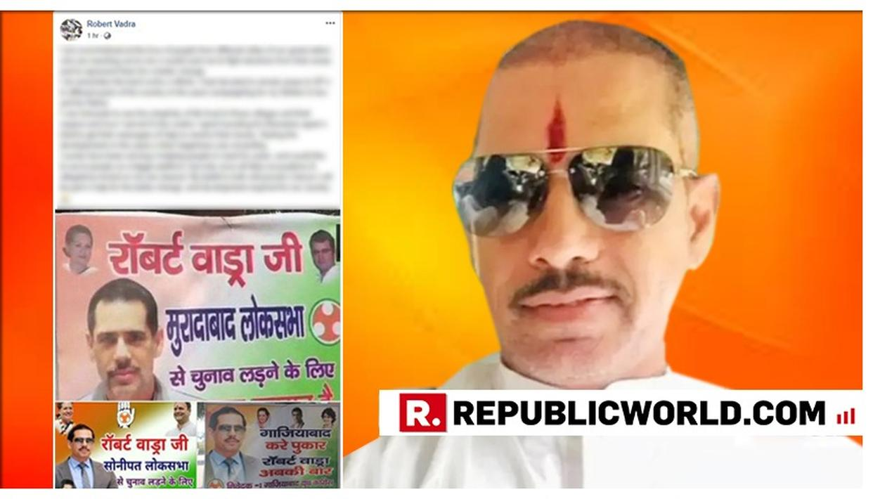 'REMEMBER MY HARD WORK WHILE CAMPAIGNING FOR MOTHER-IN-LAW AND RAHUL IN UP', ROBERT VADRA HINTS HIS FORAY INTO POLITICS VIA A LOADED FACEBOOK POST. READ HERE