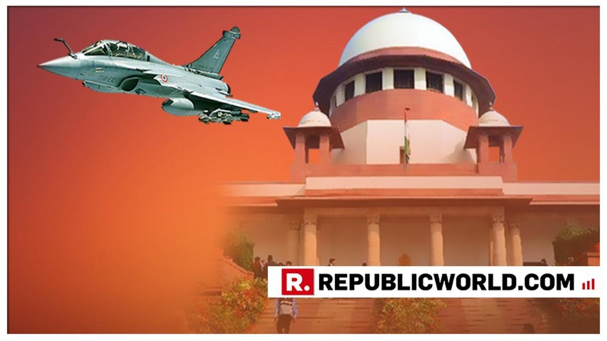 SUPREME COURT TO HEAR RAFALE REVIEW PETITIONS. LIVE UPDATES