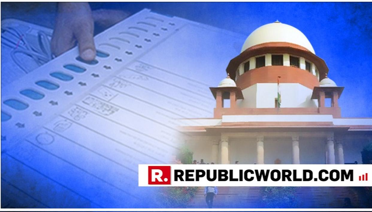 SC SEEKS EC REPLY ON PLEA BY 21 OPPOSITION LEADERS FOR VERIFICATION OF 50 PC VVPAT SLIPS