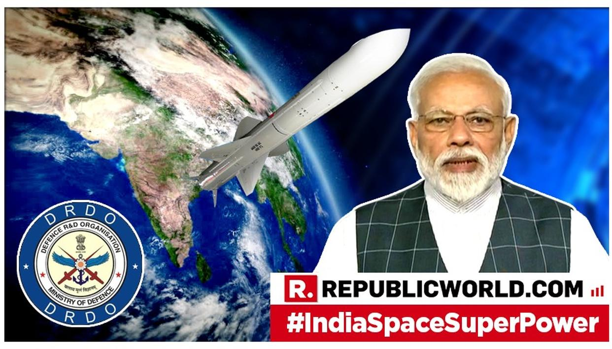 MASSIVE: WITH SUCCESSFUL 'MISSION SHAKTI', INDIA DOWNS LOW-EARTH ORBIT SATELLITE WITH A-SAT WEAPON TAKING INDIA'S DEFENCE CAPABILITIES TO THE NEXT LEVEL