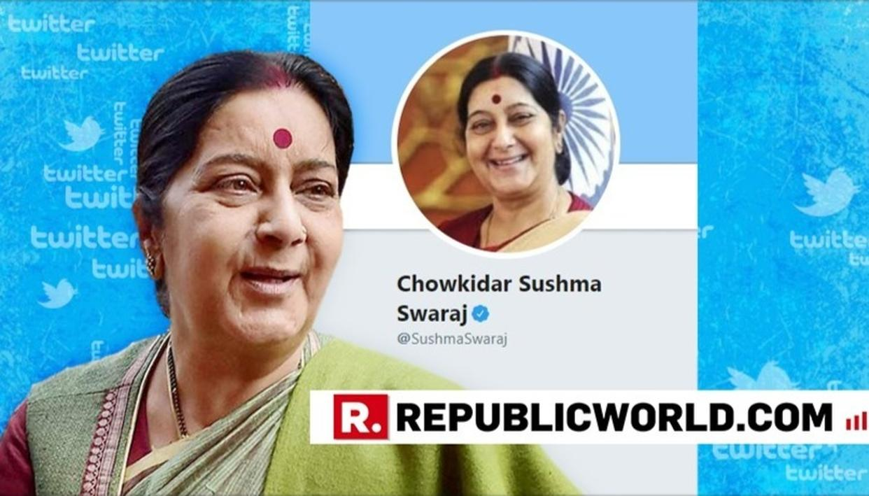 SUSHMA SWARAJ'S VIRAL BACK-TO-BACK 'WHY CHOWKIDAR?' BANTER IS WINNING THE INTERNET