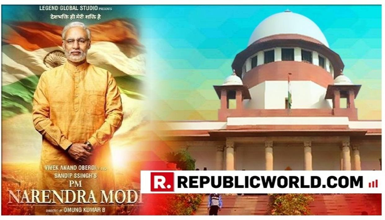 SC AGREES ON HEARING ADVOCATE AMAN PANWAR'S PLEA ON THE STAY OF PM MODI'S BIOPIC