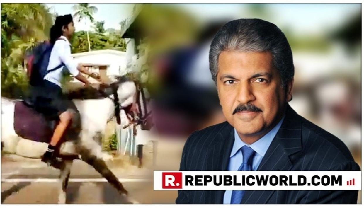 WATCH THIS: ANAND MAHINDRA FINDS HIS 'HERO' IN A GIRL GALLOPING TO GIVE HER CLASS 10 EXAM ON A HORSE