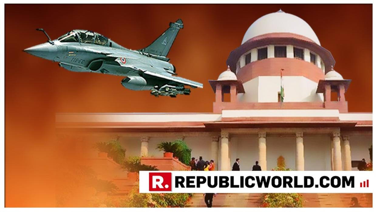 SUPREME COURT TO PRONOUNCE VERDICT IN RAFALE CASE REVIEW PETITIONS: LIVE UPDATES