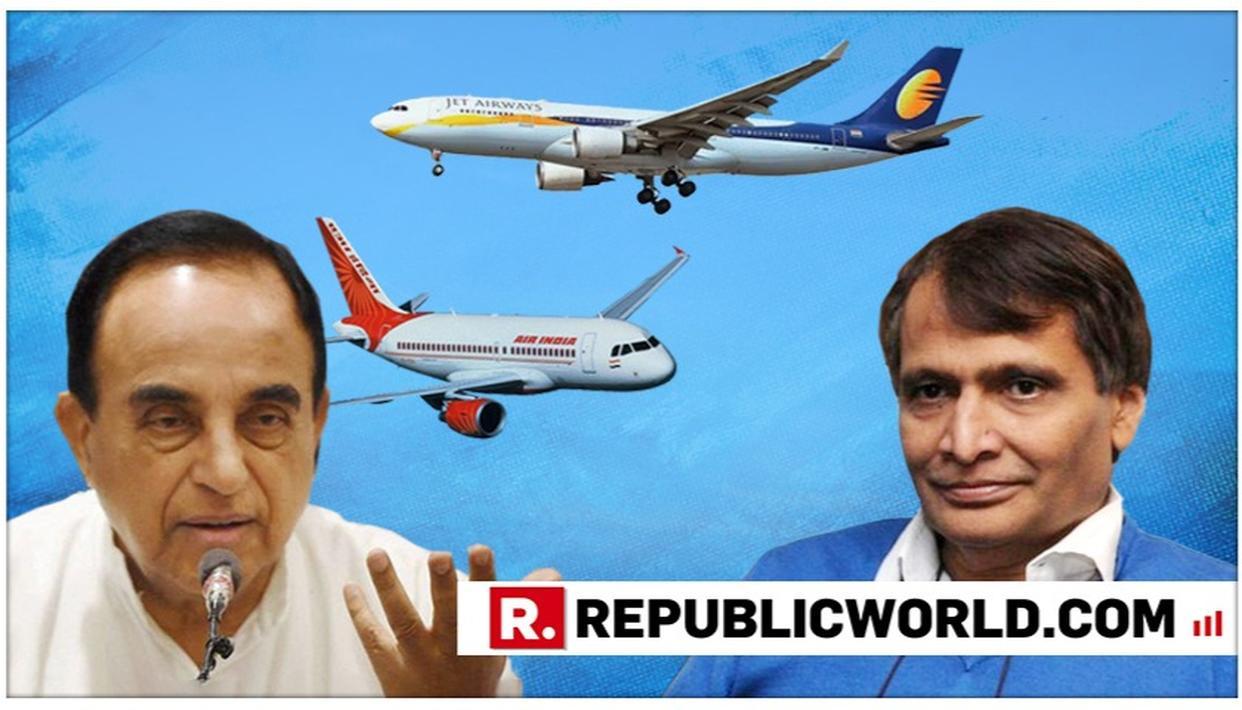 MERGE JET AIRWAYS WITH AIR INDIA: DR SWAMY TO SURESH PRABHU